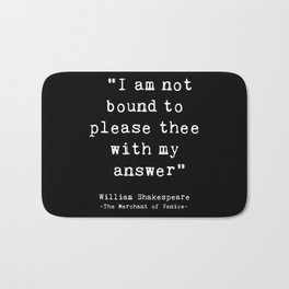 Shakespeare quote philosophy typography black white Bath Mat