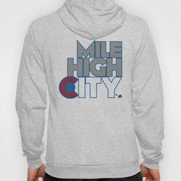 Mile High City - A Hoody