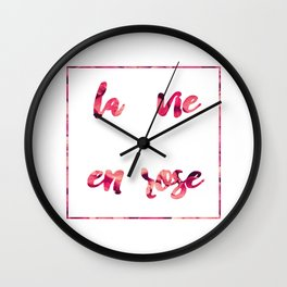La vie en rose 2 Wall Clock