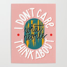I don't care lettering. Trendy pink hand-drawn poster with bold white quote and colorful details. Poster