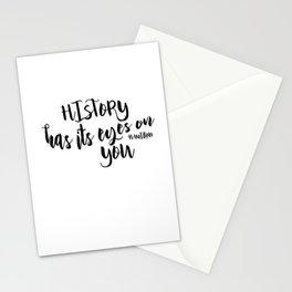 History has its eyes on you   Hamilton Stationery Cards