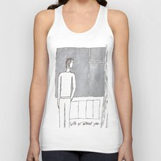 With or without you... Unisex Tank Top