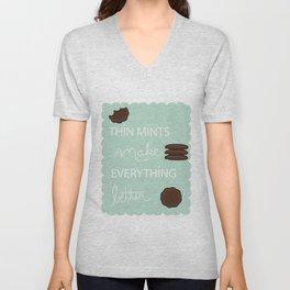 thin mints make everything better Unisex V-Neck