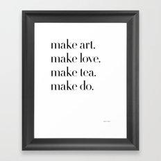 Make II Framed Art Print