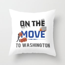 On the Move to Washington Moving State & House Gift Throw Pillow