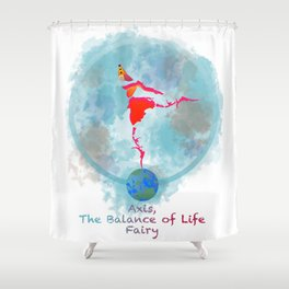 Axis, the Balance of Life Fairy Shower Curtain