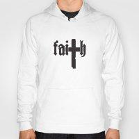 faith Hoodies featuring Faith by Spooky Dooky