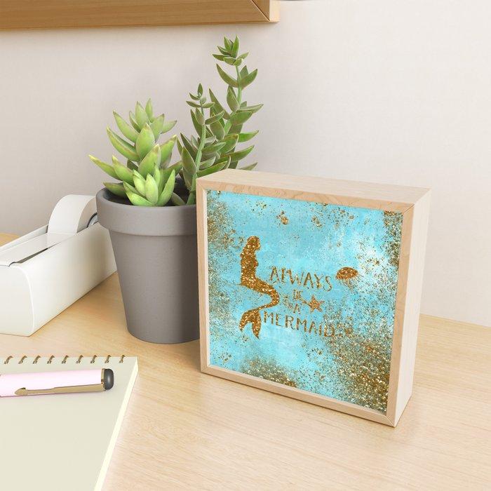 ALWAYS BE A MERMAID-Gold Faux Glitter Mermaid Saying Framed Mini Art Print