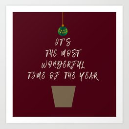 Christmas - The Best Time Of The Year Art Print