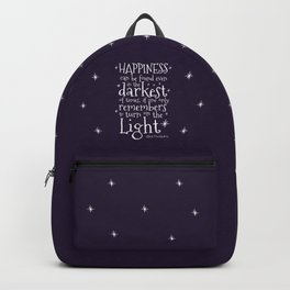 HAPPINESS CAN BE FOUND EVEN IN THE DARKEST OF TIMES - DUMBLEDORE QUOTE Backpack
