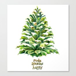Pine Cone Pine Tree - Make someone happy Canvas Print