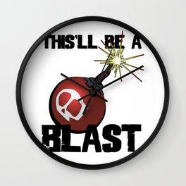 This'll Be A Blast Wall Clock