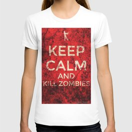 KEEP CALM AND KILL ZOMBIES by AlyZen Moonshadow T-shirt
