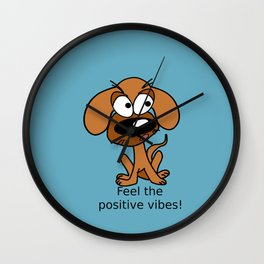 Positive vibes! Wall Clock