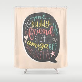 BFF Shower Curtain