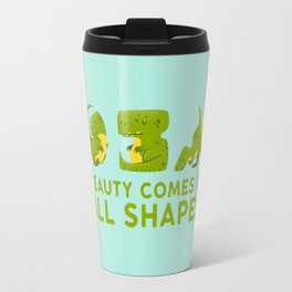 Beauty comes in all shapes Travel Mug