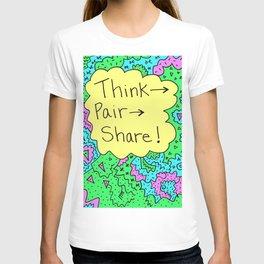 Think, Pair, Share! T-shirt