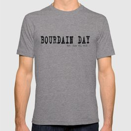 Bourdain Day, Est. June 25, 2019 T-shirt