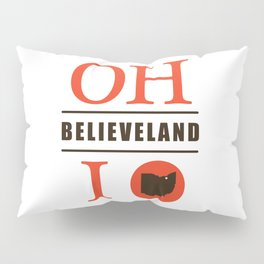 Believeland Pillow Sham