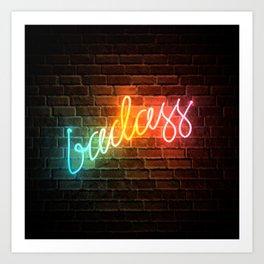 Badass Rainbow Neon Sign Art Print