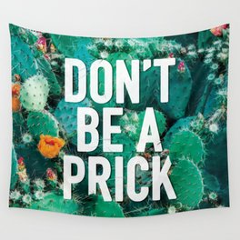 Don't Be A Cactus Wall Tapestry