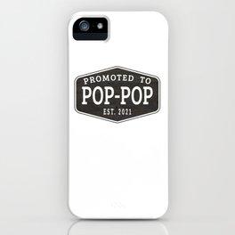 Promoted To Pop-Pop Est 2021 iPhone Case