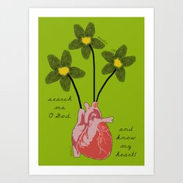 """""""Search me, O God, and know my heart!"""" Art Print"""