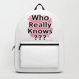 Who Really Knows Backpack