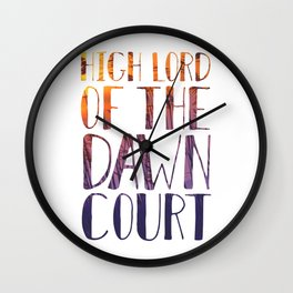 High Lord of the Dawn Court Wall Clock