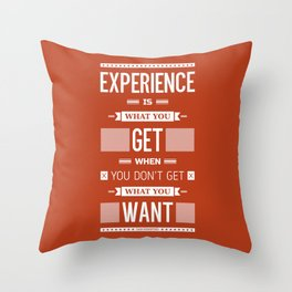 Lab No. 4 Experience is what you get when you didn't get what you wanted Quote Poster Throw Pillow