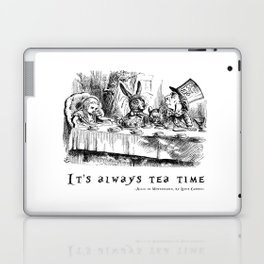 It's always tea time Laptop & iPad Skin