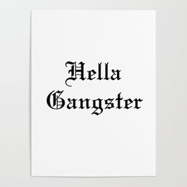 Hella Gangster Poster