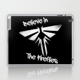 Believe In The Fireflies (The Last Of Us) Laptop & iPad Skin