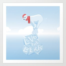 Love the Bear Art Print