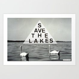 Save the Lakes Art Print