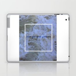 Never Give Up On Greatness Laptop & iPad Skin