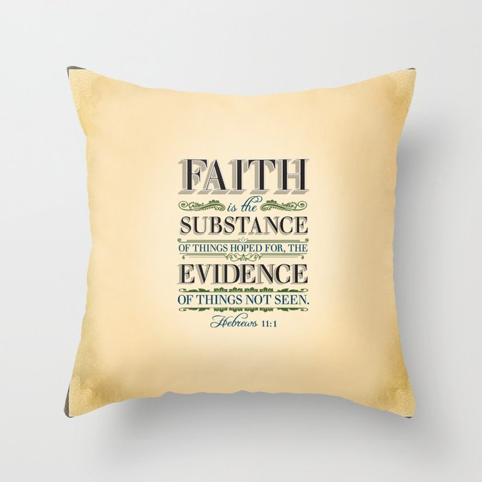 The Substance of Things Hoped for . . . Throw Pillow