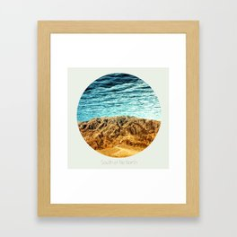 South of No North Framed Art Print