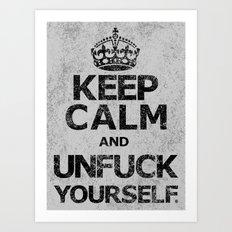 Keep Calm and...... (b) Art Print