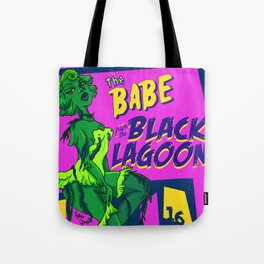 Babe from the Black Lagoon Tote Bag