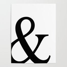 Typography, Ampersand, And Sign Poster
