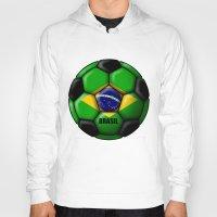 brasil Hoodies featuring Brasil Ball by kuuma