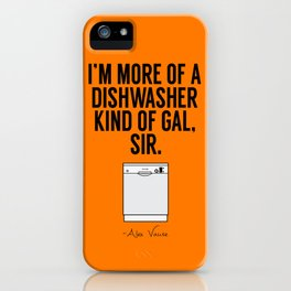 A Dishwasher Kind of Gal (3) iPhone Case