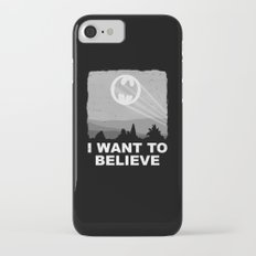 I Want to Believe in a Hero iPhone 7 Slim Case