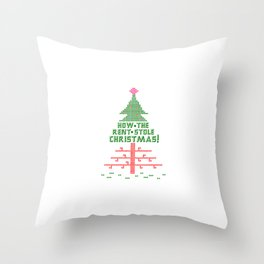 how the rent stole christmas! Throw Pillow