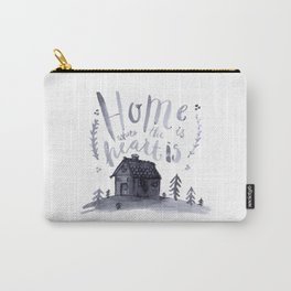 Home Is Where The Heart Is Carry-All Pouch