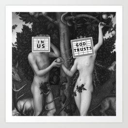 In Us God Trusts Art Print