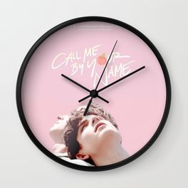 Call Me By Your Name Pink Wall Clock