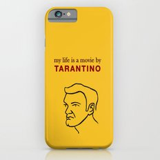 My life is a movie by Tarantino Slim Case iPhone 6
