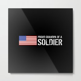 Proud Grandpa of a Soldier Metal Print